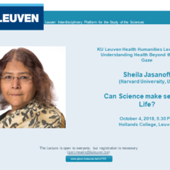"Sheila Jasanoff, ""Can Science Make Sense of Life"", KUL"